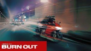 Burn Out Netflix Movie Trailer (English Subtitles)