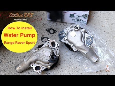 How To Install Water Pump on Range Rover Sport