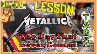 "Metallica THE DAY THAT NEVER COMES ""Cooles Chorus Riff"" +TABS Video Lesson"