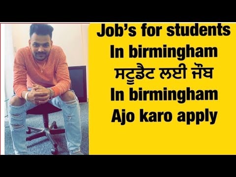 Jobs For Student In Uk 🇬🇧| 20 Jobs Available In Birmingham | Jassi X