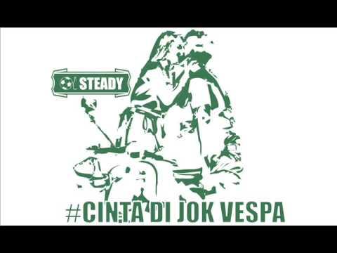 Oi Steady - Cinta Di Jok Vespa