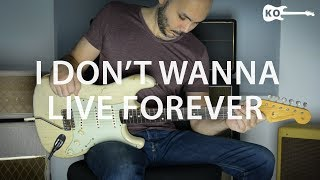 Taylor Swift ft. ZAYN - I Don't Wanna Live Forever - Electric Guitar Cover by Kfir Ochaion
