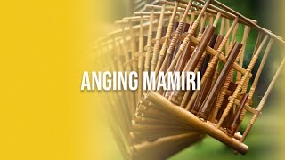 Anging Mamiri - Keluarga Paduan Angklung ITB