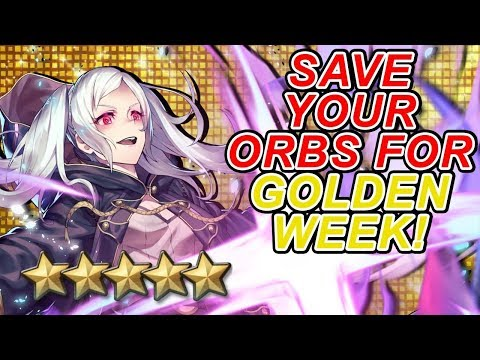 Fire Emblem Heroes - SAVE YOUR ORBS FOR GOLDEN WEEK!