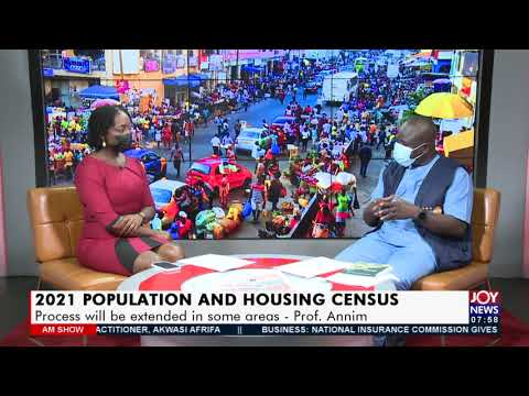2021 Population and Housing Census: Process will be extended in some areas – Prof. Annim (21-7-21)