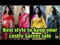 Saree Hacks   How To Take Care your Costly Saree   keep saree in Satyle