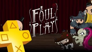 Foul Play PS Plus Free Game From September 2018 until October 2018