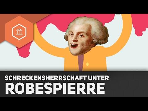 Schreckensherrschaft unter Robespierre – Die Französische Revolution