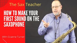 Saxophone teacher - How to make your first sound on the saxophone!