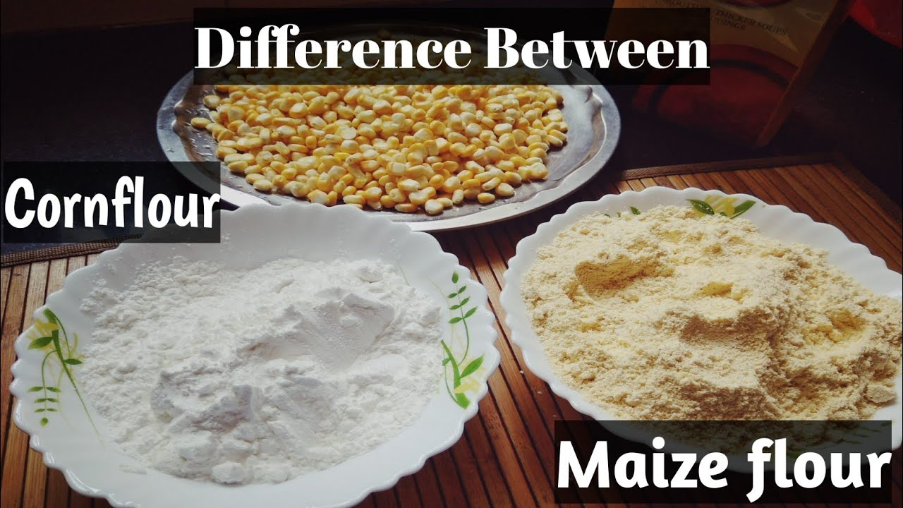 Difference between Cornstarch/Cornflour and Maizeflour in Hindi,  Cornflour/cornstarch Vs maizeflour
