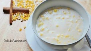 Jamaican Hominy Corn Porridge Recipe Video