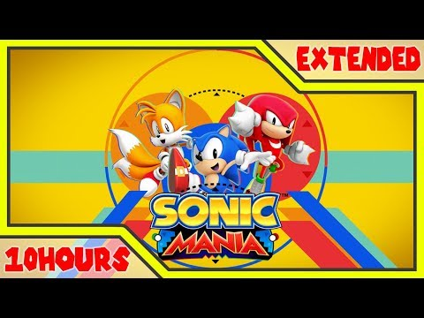 「10 Hour」 Friends (Opening Theme) Sonic Mania Music Extended | Hyper Potions - Friends