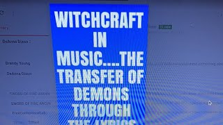 WITCHCRAFT IN MUSIC THE TRANSFER OF DEMONS