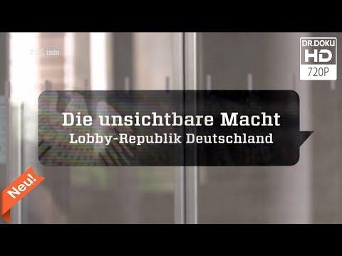 Die unsichtbare Macht - Lobby-Republik Deutschland [Doku/2017/ᴴᴰ]