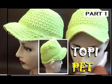 CROCHET || Tutorial Cara Membuat Topi Pet PART 1