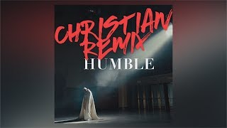 JustPierre - HUMBLE. (Christian Remix)