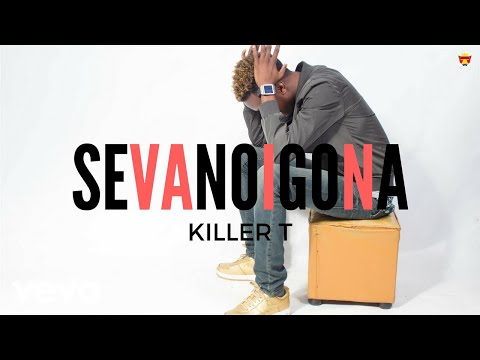 Killer T - Sevanoigona (Official Audio)