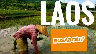 Episode 5: Busabout Asia, Laos adventure. Rice farm experience, living land Luang Prabang