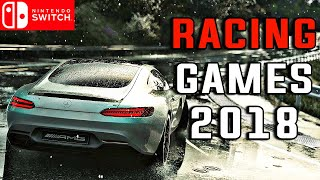 TOP 7 RACING Games on Nintendo Switch in 2018 !