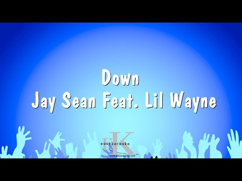Down - Jay Sean Feat. Lil Wayne (Karaoke Version)