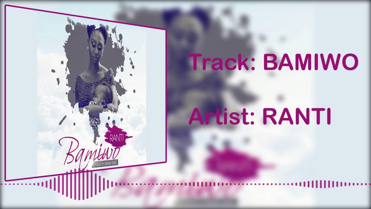Download Ranti - Bamiwo [Official Audio]