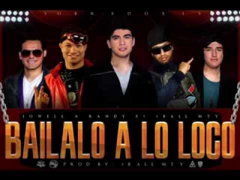 jowell & randy ft 3ball mty   bailalo a lo loco