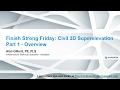 Finish Strong Friday: Civil 3D Superelev