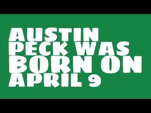 Who does Austin Peck share a birthday with?