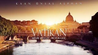Minik Devlet - Büyük Güç: Vatikan