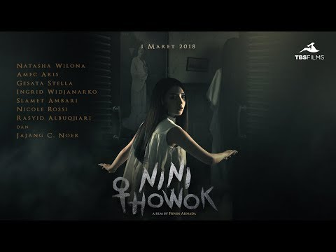 official-trailer:-nini-thowok-(2018)