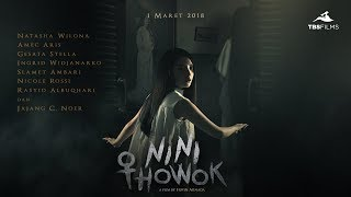 Official Trailer: Nini Thowok (2018)
