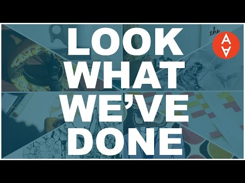 Look What We've Done | The Art Assignment | PBS Digital Studios