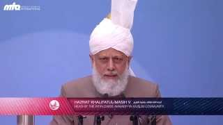Address to Guests by Hazrat Mirza Masroor Ahmad (aba) - Jalsa Salana Germany 2014 #JalsaGermany