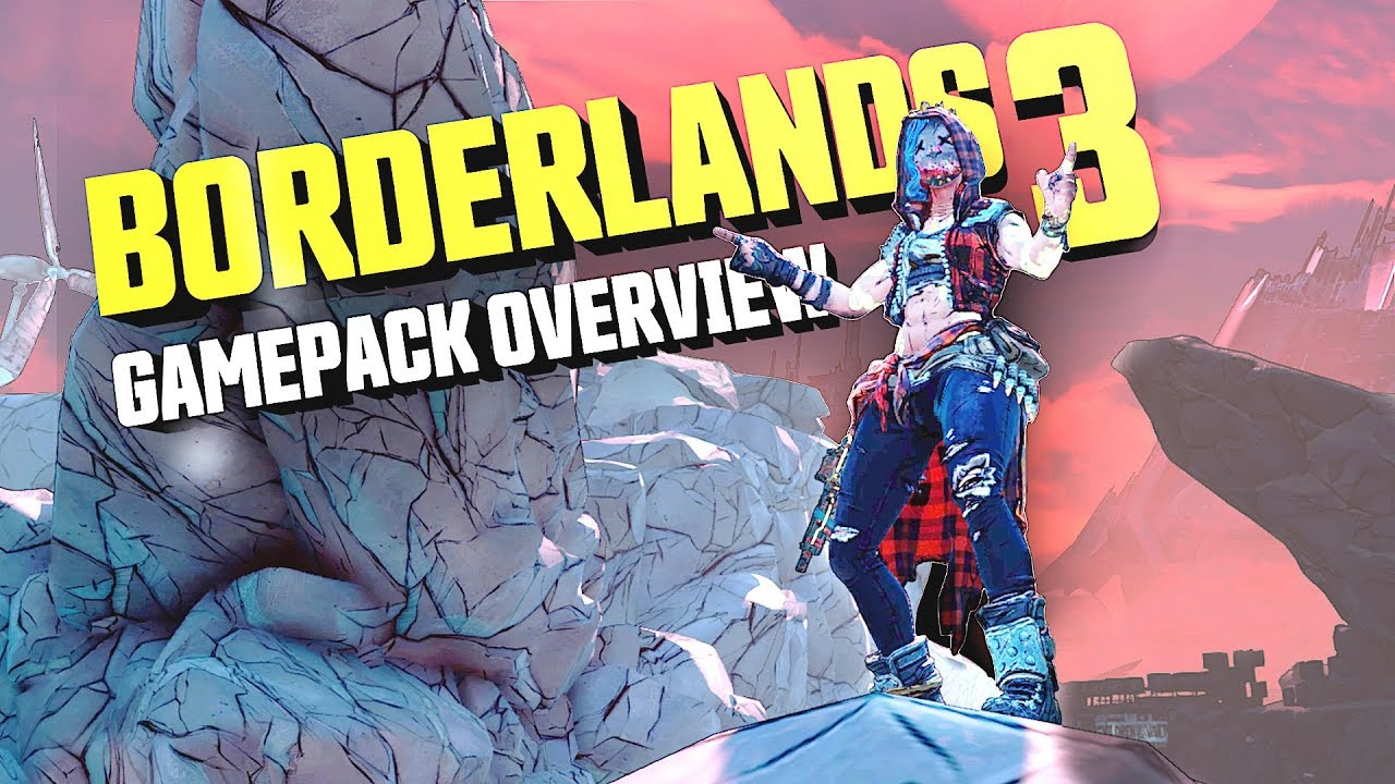 BORDERLANDS 3 Gamepack Overview Tutorial