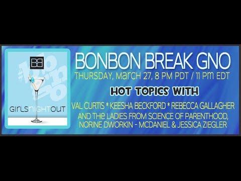 BonBon Break's Girls Night Out #BBGNO