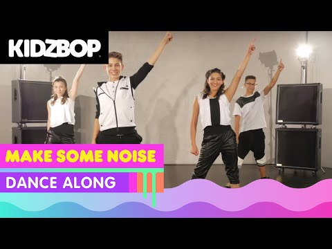 KIDZ BOP Kids - Make Some Noise (Dance Along)