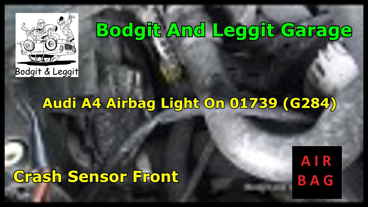 Audi A4 Airbag Light On 01739 G284 Crash Sensor Front