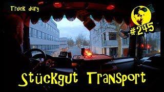 Stückgut Transport / Truck diary #245