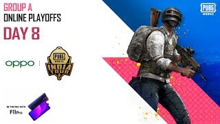 OPPO X PUBG MOBILE India Tour | Group A - Online Playoffs - Day 8
