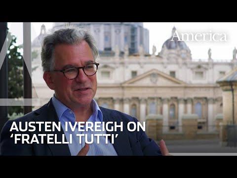 Austen Ivereigh on Fratelli Tutti's invitation to graciousness   America Media