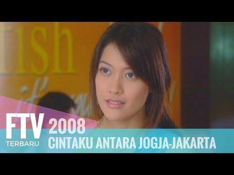FTV - CINTAKU ANTARA JOGJA JAKARTA