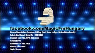 Danny Dove & Ben Preston - Falling (feat. Susie Ledge - Disfunktion Remix) [MagicFM Promo]