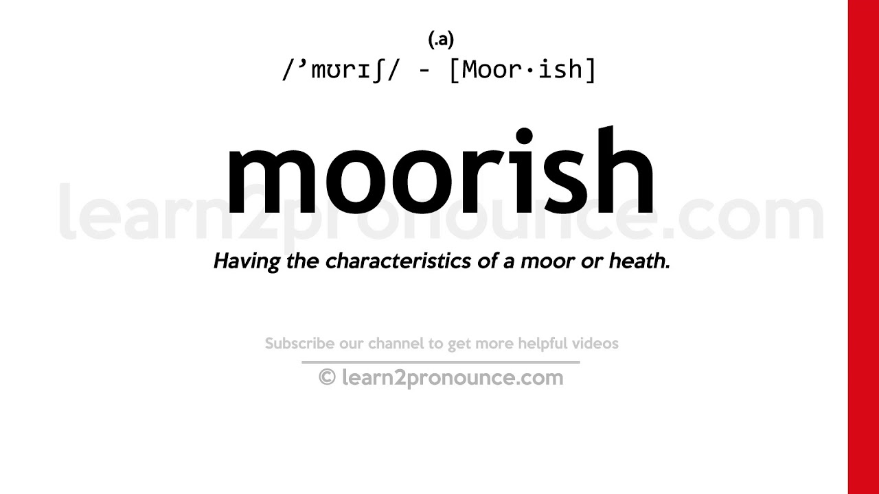 How to pronounce Moorish | English pronunciation