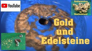 Goldwaschen in Deutschland ( 96 ) Gold und Edelsteine aus der Kiesgrube