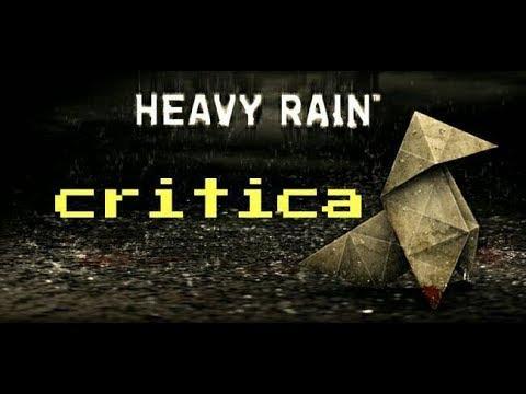 heavy rain critica