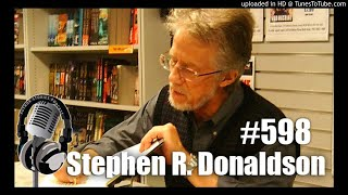 The Author Stories Podcast Episode 598 | Stephen R. Donaldson Interview
