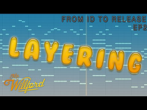 From ID to Release EP2: How to layer leads, chords and bass