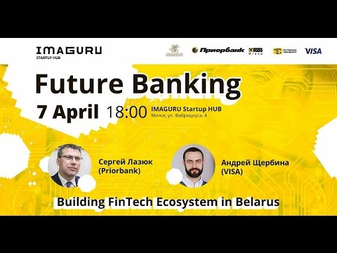 Future Banking — Building FinTech Ecosystem in Belarus