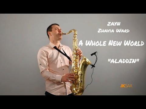 "A Whole New World - ZAYN, Zhavia Ward (From ""Aladdin"") Instrumental Saxophone Cover By JK Sax"
