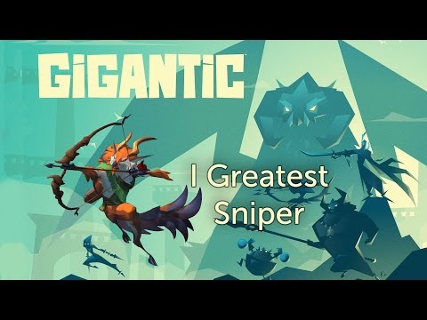 Gigantic (Voden) I are greatest sniper